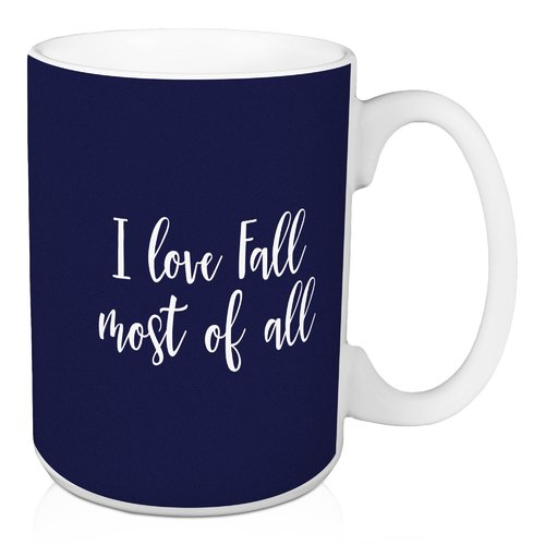 Winston Porter Nussbaum I Love Fall Most of all Coffee Mug