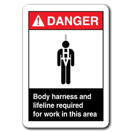 Body Work Harness (Danger  Sign - Body Harness And Lifeline Required For Work In This Area  7