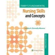 Timby's Fundamentals Nursing Skills and Concepts