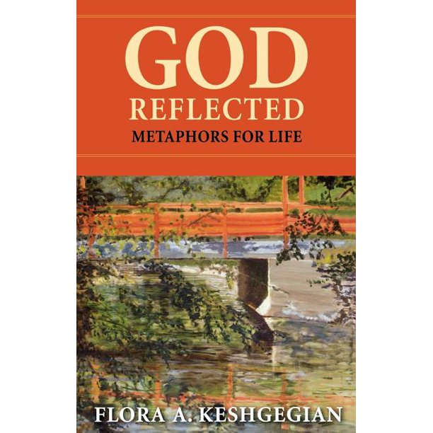 God Reflected: Metaphors For Life (Paperback)