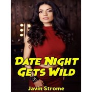 Date Night Gets Wild - eBook