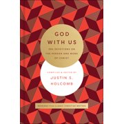 God with Us: 365 Devotions on the Person and Work of Christ (Hardcover)