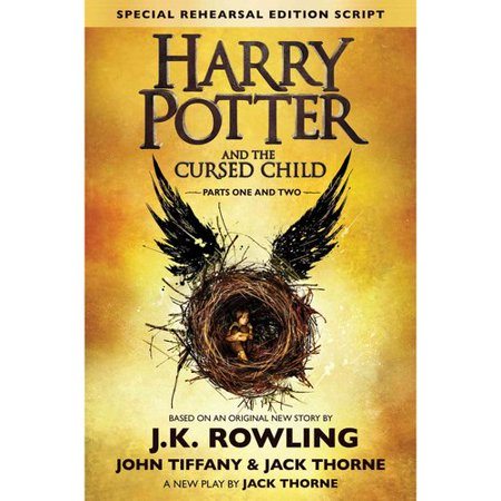 Harry Potter and the Cursed Child Parts One and Two: The Official Script Book of the Original West End... by
