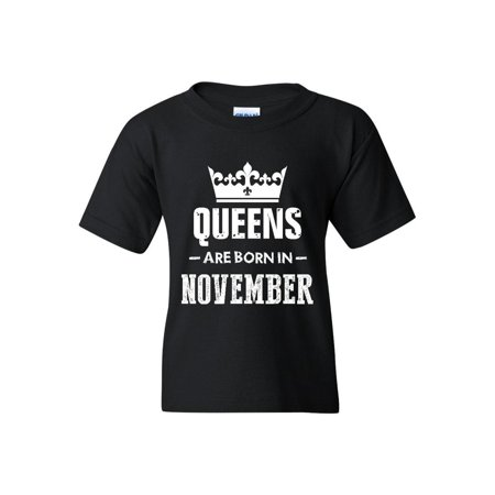 ec8144b1 Birthday Gift Queens Are Born in November Unisex Youth Kids T-Shirt Tee