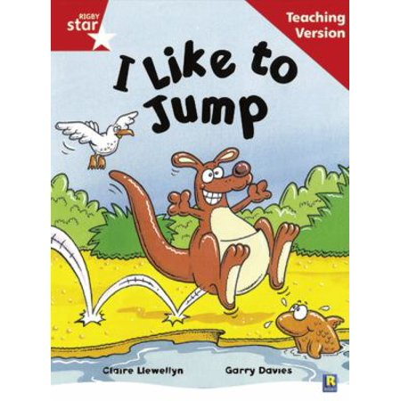 - Rigby Star Guided Reading Red Level: I Like to Jump Teaching Version (Paperback)