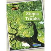 Plant Parts: Stems and Trunks (Paperback)