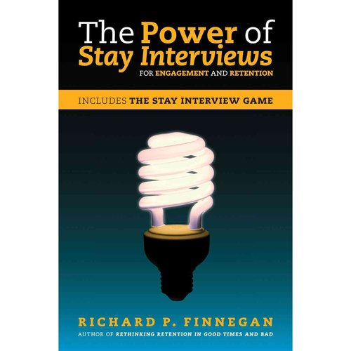The Power of Stay Interviews: For Engagement and Retention