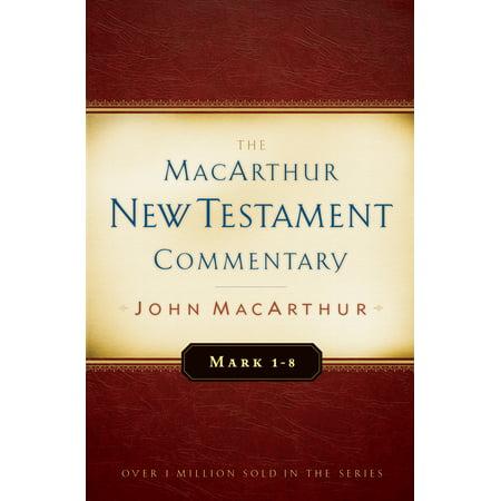 Mark 1-8 MacArthur New Testament Commentary
