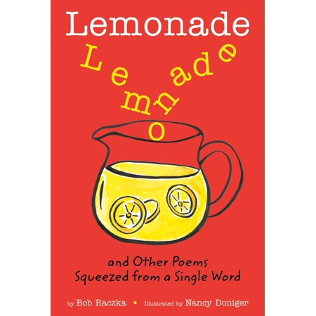 Lemonade: and Other Poems Squeezed from a Single Word (Make Money Have A Lemonade Stand)