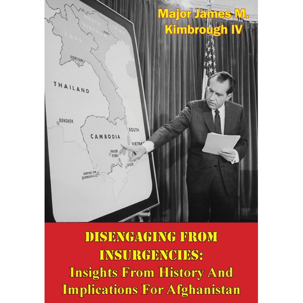 Disengaging From Insurgencies: Insights From History And Implications For Afghanistan - eBook