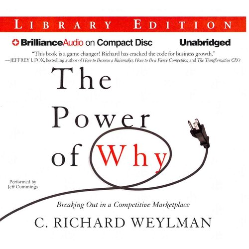 The Power of Why: Breaking Out in a Competitive Marketplace: Library Edition