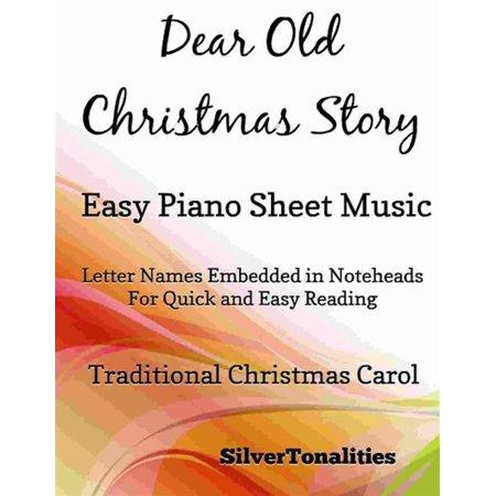 Dear Old Christmas Story Easy Piano Sheet Music - eBook ()