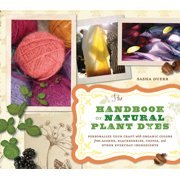 Handbook of Natural Plant Dyes - Paperback