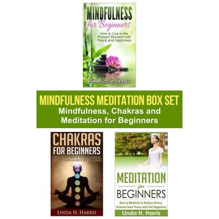 Mindfulness Meditation Box Set : Mindfulness, Chakras and Meditation for