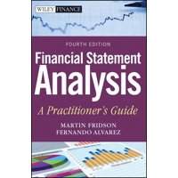 Wiley Finance: Financial Statement Analysis: A Practitioner's Guide (Hardcover)
