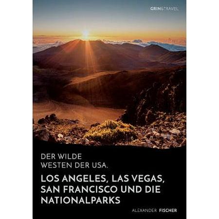 Der Wilde Westen Der Usa.Los Angeles, Las Vegas, San Francisco Und (San Francisco To Los Angeles Drive Map)