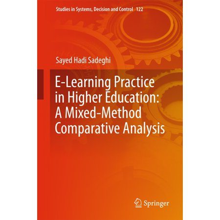 E-Learning Practice in Higher Education: A Mixed-Method Comparative Analysis -
