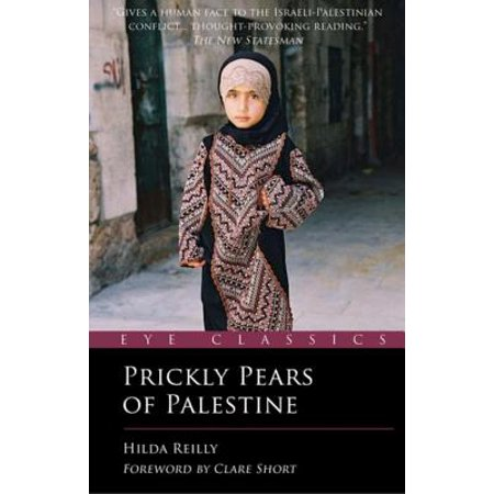 Prickly Pears of Palestine: The People Behind the Politics - (Prickly Pear Lemonade)