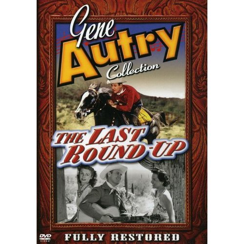 Gene Autry Collection: Last Round-Up