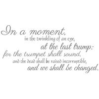 In a moment, in the twinkling of an eye, at the… Vinyl Decal Sticker Quote - Medium - Purple