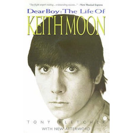 Dear Boy : The Life of Keith Moon. Tony Fletcher - Keith Moon Halloween