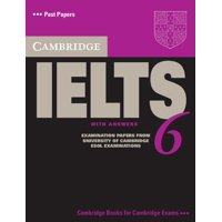 Cambridge IELTS 6 : Examination Papers from University of Cambridge ESOL Examinations: English for Speakers of Other Languages