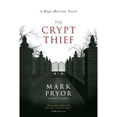 The Crypt Thief : A Hugo Marston Novel