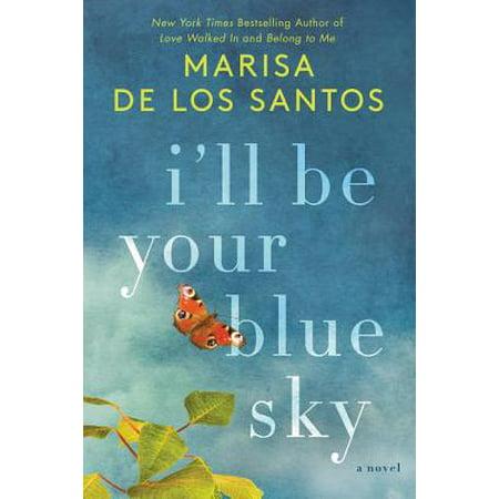I'll Be Your Blue Sky - eBook