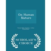 On Human Nature - Scholar's Choice Edition