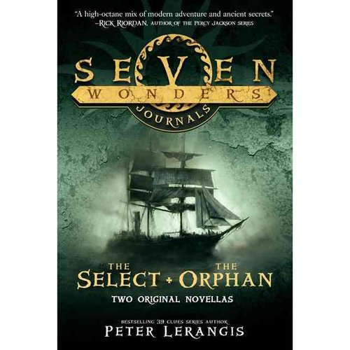 Seven Wonders Journals: The Select & the Orphan
