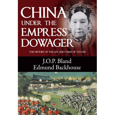 China Under the Empress Dowager - eBook