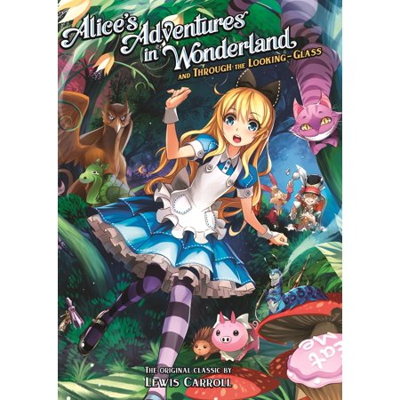 Alice's Adventures in Wonderland and Through the Looking (Lost Through The Looking Glass Part 2)