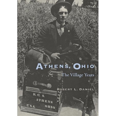 Athens Ohio : Village Years