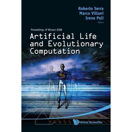 Artificial Life And Evolutionary Computation  Proceedings Of Wivace 2008