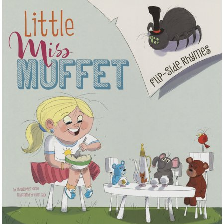 Flip-Side Nursery Rhymes: Little Miss Muffet Flip-Side Rhymes (Paperback)