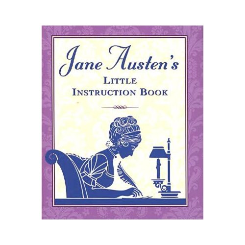 Jane Austen's Little Instruction Book
