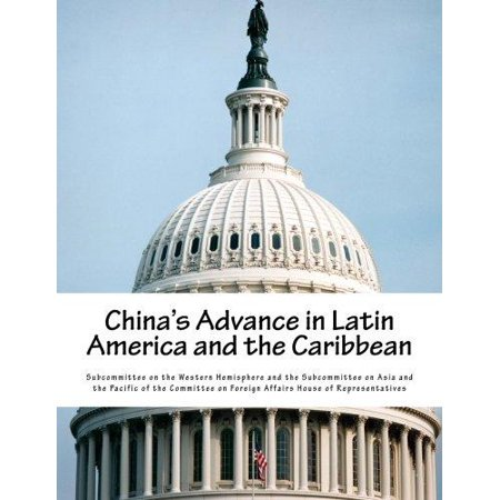 Chinas Advance In Latin America And The Caribbean