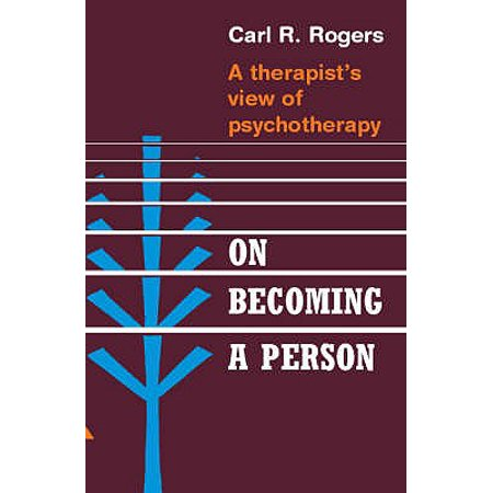 On Becoming a Person : A Therapist's View of