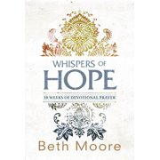 Whispers of Hope : 10 Weeks of Devotional Prayer