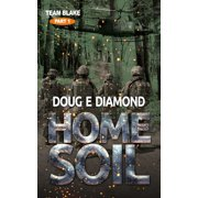 Home Soil (Team Blake Pt 1) - eBook