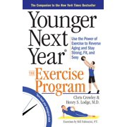 Younger Next Year: The Exercise Program - Paperback