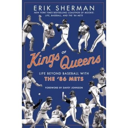 Kings Of Queens  The Amazing Lives Of The 86 Mets