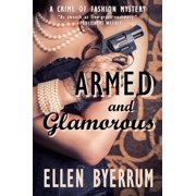 Armed and Glamorous - eBook