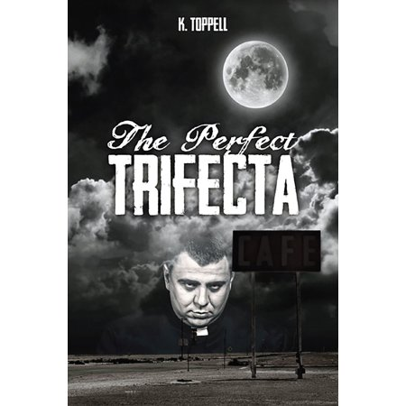The Perfect Trifecta - eBook