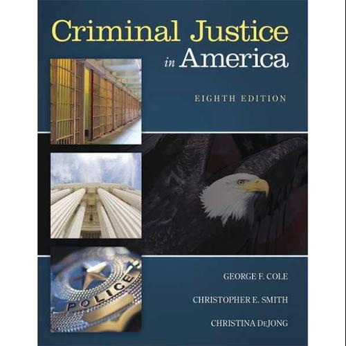 CENGAGE LEARNING 9781305261068 Book,Criminal Justice In America,8th G0122556