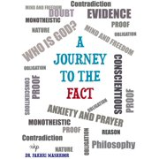 A Journey To The Fact - eBook