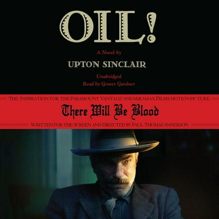 Oil! - Audiobook