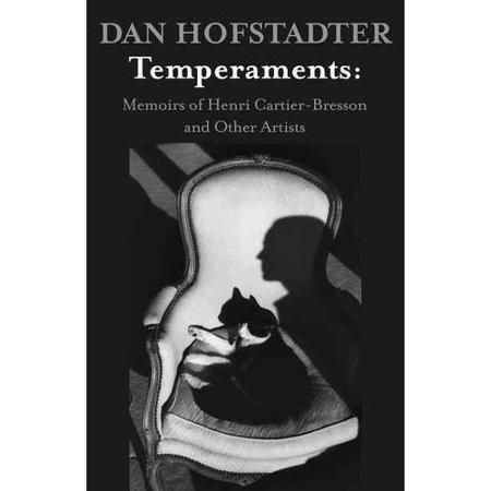 Temperaments  Memoirs Of Henri Cartier Bresson And Other Artists