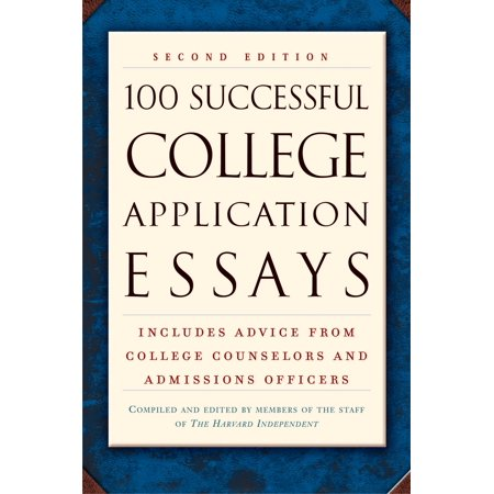 100 Successful College Application Essays (Second Edition) -