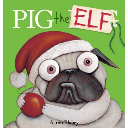 Pig the Elf (Hardcover)